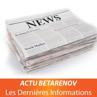 Actualités et Informations BETARENOV