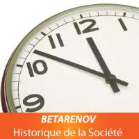 Historique de la Société BETARENOV