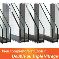 Double ou Triple vitrage - Bien comprendre et choisir pour vos menuiseries